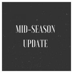 Mid-Season Update
