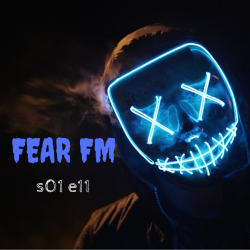 s1 e11 Fear FM (Horror anthology)