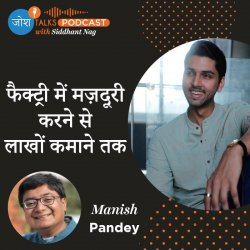 #78 Struggles & Challenges Can Transform Your Life | Manish Pandey | Josh Talks Podcast