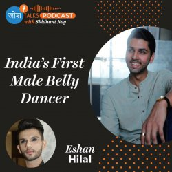 #81 Love Yourself & Accept Yourself, You Can Change Your Life  | Eshan Hilal | Josh Talks Podcast
