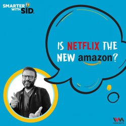 S02 E05: Is Netflix the New Amazon?