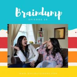 Episode 20 : Braindump