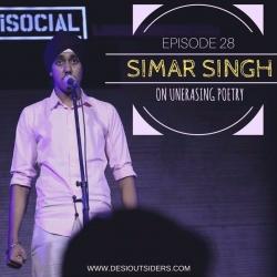 Episode 28 - Simar Singh on Un-Erasing Poetry