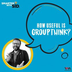 S02 E07: How Useful is Groupthink?