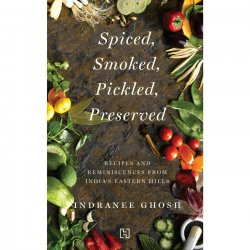 Books & Authors with Indranee Ghosh, authorof Spiced, Smoked, Pickled, Preserved | Part-2