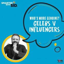 S02 E03: Who's More Genuine? Celebs vs Influencers