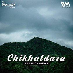Ep. 109: Chikhaldara with Jasod Motwani