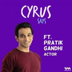 Ep. 731: feat. Pratik Gandhi