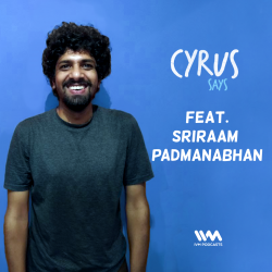 262: Feat. Comedian Sriraam Padmanabhan