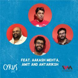 Ep. 599: feat. Aakash Mehta, Amit and Antariksh