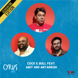 Ep. 550: Cock & Bull feat. Amit and Antariksh