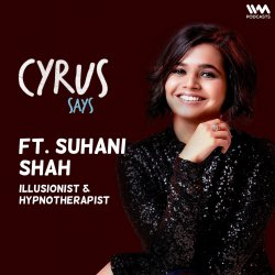 Ep. 728: feat. Suhani Shah