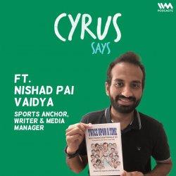 Ep. 720: feat. Nishad Pai Vaidya