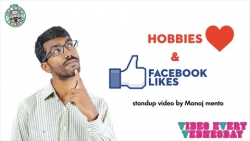 Hobbies and Facebook Likes- Standup comedy by Manoj Mento
