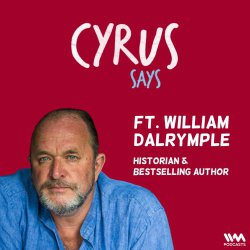 Ep. 735: feat. William Dalrymple