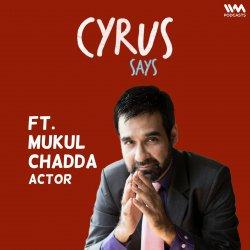 Ep. 713: feat. Mukul Chadda