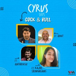 Ep. 755: Cock & Bull feat. Kajol Srinivasan, Amit and Antariksh