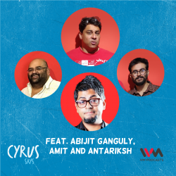 Ep. 691: Cock & Bull feat. Abijit Ganguly, Amit & Antariksh