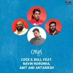 Ep. 665: Cock and Bull feat. Navin Noronha
