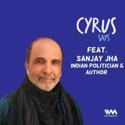 Ep. 594: feat. Sanjay Jha