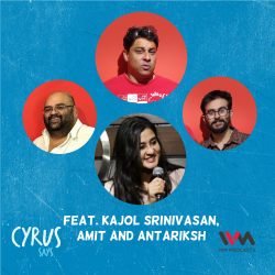 Ep. 610: feat. Kajol Srinivasan, Amit and Antariksh