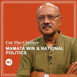 Cut The Clutter: Mamata's impact on national politics. And what's Adar Poonawala saying on Covid vaccines