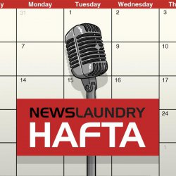 Hafta 294: Covid-19, Sudarshan TV, and the Delhi riots investigation