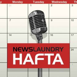 Hafta 303: Covid vaccines, the state of the Indian media, and the government's attempts to regulate it