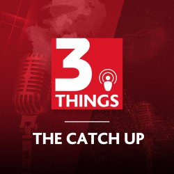 271: The Catch Up: 26 March