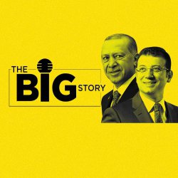 210: Turkey Elections Point to Public Opinion Turning Against Erdogan