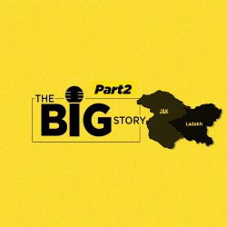 241: Part 2: What Does the Bifurcation of J&K Mean for Its Future?