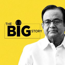 251: Explained: P Chidambaram's Woes & The INX Media Case