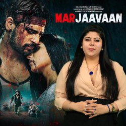 841: 'Marjaavaan' Is a Test of Our Patience: Movie Reviews With RJ Stutee