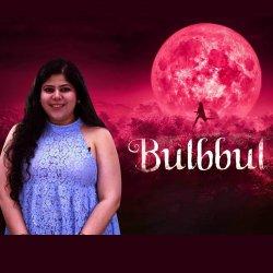 907: 'Bulbbul': A Visually Striking Film Asking a Pertinent Question