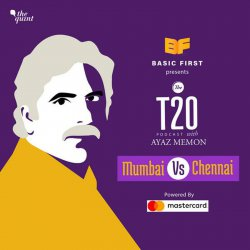 1: The T20 Podcast With Ayaz Memon: CSK Pull Off Big Win vs Mumbai