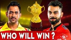 CSK Vs RCB : Who Will Win the Match ? | IPL 2019 | MS Dhoni Vs Virat Kohli