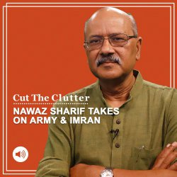 Cut The Clutter: When Pakistan opposition does the unthinkable: Name serving army & ISI chiefs for subverting democracy