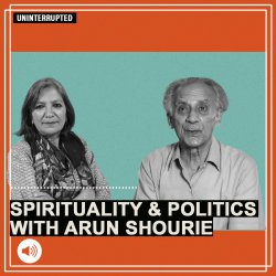 Uninterrupted: Arun Shourie on Modi's pitch as a 'great rishi', BJP's takeover of the RSS & spiritual learnings