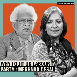 Uninterrupted: Hard Left & anti-Semites taking over UK's Labour Party, so I quit : Meghnad Desai