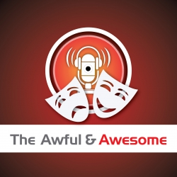The Awful and Awesome Entertainment Wrap Ep 76: #Hereditary, Incredibles 2, Nanette and more