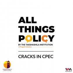 Cracks in CPEC