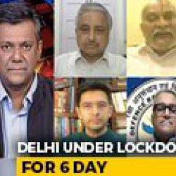 Delhi Lockdown For 1 Week: Can Covid Transmission Chain Be Broken?