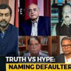 Truth vs Hype: Cover-Up To Protect 'VIP' Defaulters?