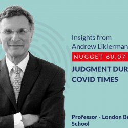 632: 60.07 Andrew Likierman - Judgment during COVID times