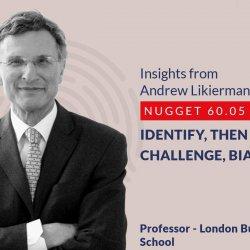 632: 60.05 Andrew Likierman - Identify, then challenge, biases