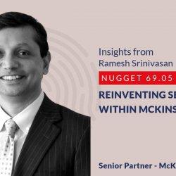 641: 69.05 Ramesh Srinivasan - Reinventing self within McKinsey