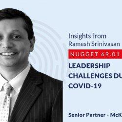 641: 69.01 Ramesh Srinivasan - Leadership challenges during Covid-19