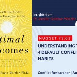 645: 73.01 Jennifer Wetzler - Understanding the 4 default conflict habits