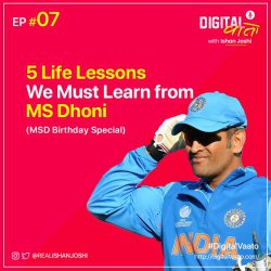 5 Life Lessons Everyone Must Learn from MS Dhoni | Happy Birthday MSD | Ep. #07