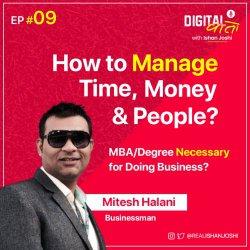 Village to Vegas - 0 to Million Dollars - 16 years Journey of Gujarati Businessman Ft. Mitesh Halani | Ep. #09